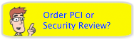 Order PCI Compliance Service?
