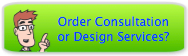 Order Consultation or Design Service?